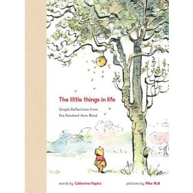 Winnie the Pooh: The Little Things in Life (Hardcover)