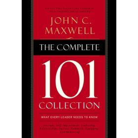 The Complete 101 Collection: What Every Leader Needs to Know (Paperback)