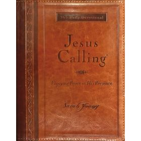 Jesus Calling: Enjoying Peace in His Presence, Large Deluxe, Brown (Leather Bound)