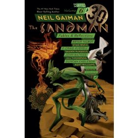 The Sandman Vol. 6: Fables and Reflections, 30th Anniversary Edition (Paperback)