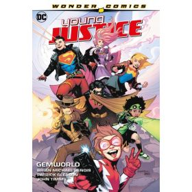Young Justice Vol. 1: Gemworld (Hardcover)