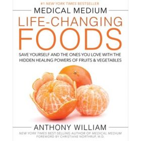 Medical Medium Life-Changing Foods (Hardcover)
