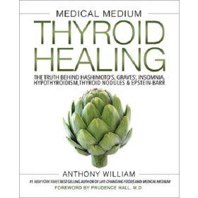 Medical Medium Thyroid Healing (Hardcover)