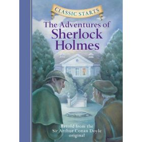 Classic Starts: The Adventures of Sherlock Holmes (Hardcover)