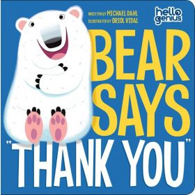 Bear Says Thank You, Hello Genius (Board Book)