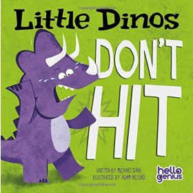 Little Dinos Don't Hit, Hello Genius (Board Book)