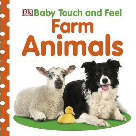 Farm Animals: Baby Touch and Feel (Board Book)