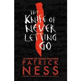 The Knife of Never Letting Go: Chaos Walking, Book 1, Black Edition (Paperback)