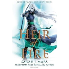 Heir of Fire: Throne of Glass, Book 3 (Paperback)