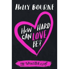 How Hard Can Love Be? (Paperback)
