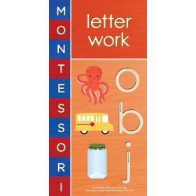 Montessori: Letter Work (Board Book)