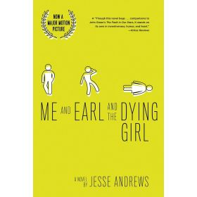 Me and Earl and the Dying Girl (Paperback)