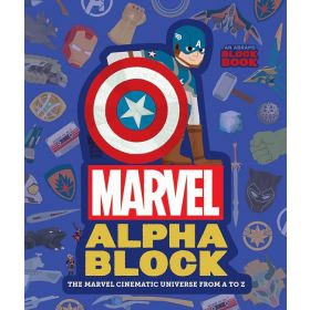 Marvel Alphablock: The Marvel Cinematic Universe from A to Z (Board Book)