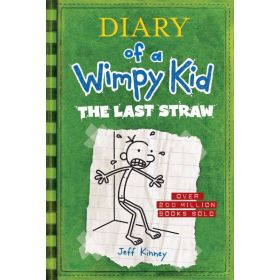 The Last Straw: Diary of A Wimpy Kid, Book 3, New Edition (Hardcover)