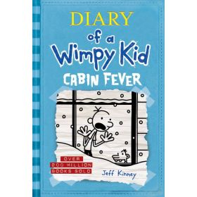 Cabin Fever: Diary of a Wimpy Kid, Book 6 — New Edition (Hardcover)