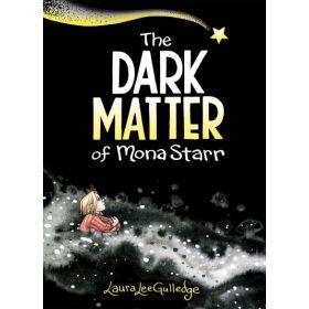 The Dark Matter of Mona Starr (Paperback)