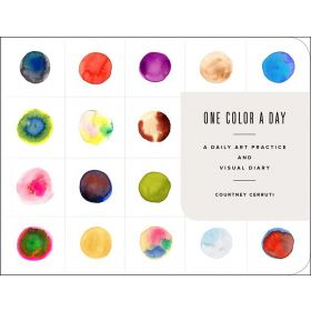 One Color a Day Sketchbook: A Daily Art Practice and Visual Diary (Hardcover)