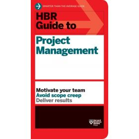HBR Guide to Project Management, HBR Guide Series (Paperback)