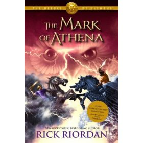 The Mark of Athena: Heroes of Olympus, Book 3 (Hardcover)