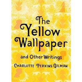 The Yellow Wallpaper and Other Writings, Women's Voices (Hardcover)