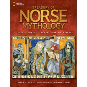 Treasury of Norse Mythology: Stories of Intrigue, Trickery, Love, and Revenge (Hardcover)