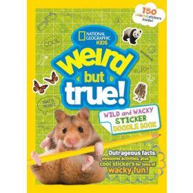Weird But True Wild and Wacky Sticker Doodle, Book 4 (Paperback)