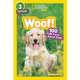 National Geographic Readers: Woof! 100 Fun Facts About Dogs (Paperback)