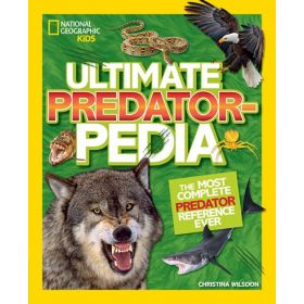 Ultimate Predatorpedia: The Most Complete Predator Reference Ever (Hardcover)