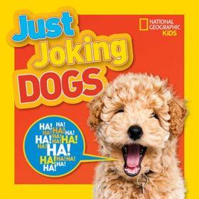 National Geographic Kids: Just Joking Dogs (Paperback)