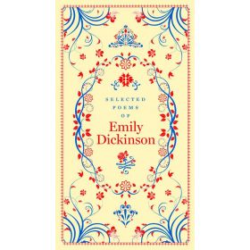 Selected Poems of Emily Dickinson, Barnes & Noble Collectible Classics, Pocket Edition (Leatherbound)