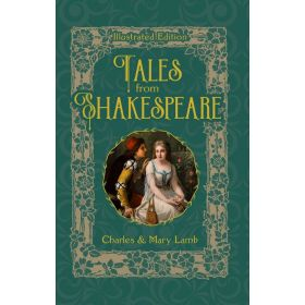 Tales from Shakespeare, Illustrated Edition (Hardcover)