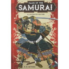 Tales of the Samurai, Illustrated Edition (Hardcover)