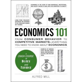 Economics 101: From Consumer Behavior to Competitive Markets—Everything You Need to Know About Economics (Hardcover)