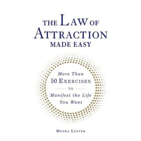 The Law of Attraction Made Easy: More Than 50 Exercises to Manifest the Life You Want (Paperback)