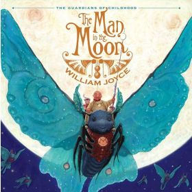 The Man in the Moon: The Guardians of Childhood (Hardcover)