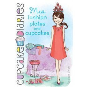 Mia Fashion Plates and Cupcakes: Cupcake Diaries, Book 18 (Paperback)