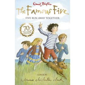 Five Run Away Together, The Famous Five Book 3 (Paperback)