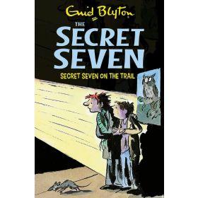 Secret Seven on the Trail: The Secret Seven, Book 4 (Paperback)