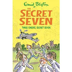 The Secret Seven: Three Cheers, Secret Seven, Book 8 (Paperback)