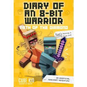 Path of the Diamond: 8-Bit Warrior Series, Book 4 (Hardcover)