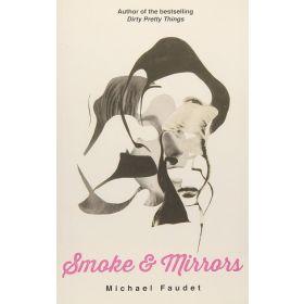 Smoke & Mirrors (Paperback)