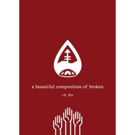 A Beautiful Composition of Broken (Paperback)