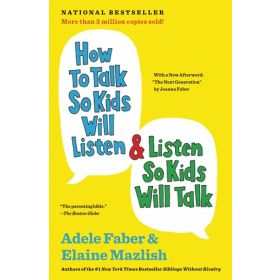 How to Talk So Kids Will Listen & Listen So Kids Will Talk (Paperback)