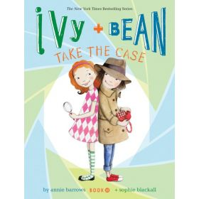Ivy and Bean Take the Case, Book 10 (Paperback)