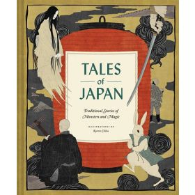 Tales of Japan: Traditional Stories of Monsters and Magic (Hardcover)
