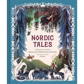 Nordic Tales: Folktales from Norway, Sweden, Finland, Iceland, and Denmark (Hardcover)