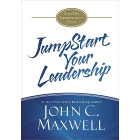JumpStart Your Leadership: A 90-Day Improvement Plan (Hardcover)