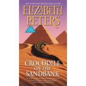 Crocodile on the Sandbank: Amelia Peabody Mystery, Book 1 (Mass Market)