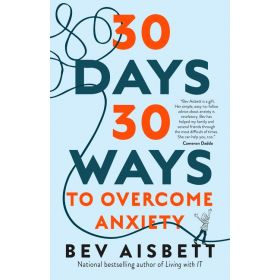 30 Days 30 Ways To Overcome Anxiety, US Edition (Paperback)
