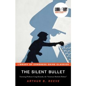 The Silent Bullet, Library of Congress Crime Classics (Paperback)